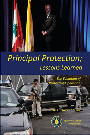 "Principal Protection; Lessons Learned By R.E. ""Rick"" Colliver"